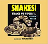 Snakes!, Laurence Pringle, 1590780035