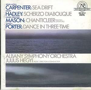 Orchestral Works By Carpenter, Hadley, Mason, Porter