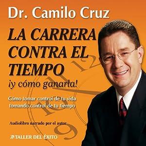 La Carrera Contra El Tiempo Audiobook