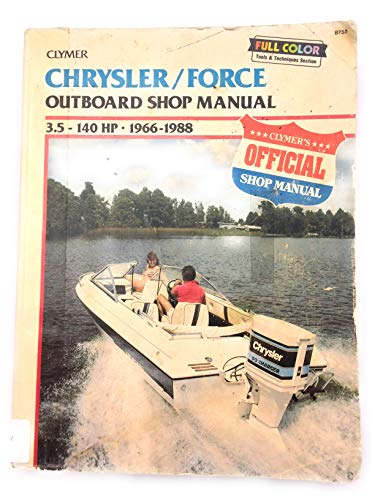 chrysler/force outboard shop manual: 3 5-140 hp, 1966-1988