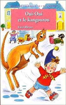 Oui-oui et le kangourou par Blyton