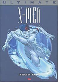 Ultimate X-Men N°5 : Premier sang  par Mark Millar