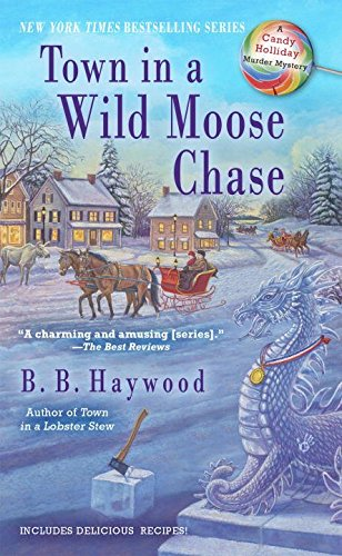 Town in a Wild Moose Chase: A Candy Holliday Murder Mystery