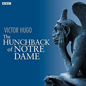 The Hunchback of Notre Dame (Dramatised) Radio/TV Program