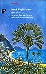 Vents alizés. Un voyage dans les Caraïbes par Fermor