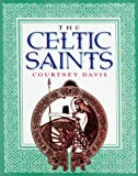 The Celtic Saints, Courtney Davis, 0304358347