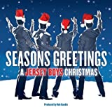 Seasons Greetings: A Jersey Boys Christmas by Jersey Boys (2011) Audio CD