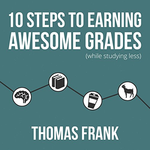 10 Steps to Earning Awesome Grades (While Studying Less) by Brilliance Audio (Image #1)