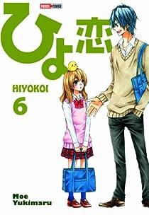 Hiyokoi, tome 6  par Yukimaru