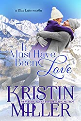 It Must've Been Love (a novella) Book 6 (Blue Lake Series) (English Edition)