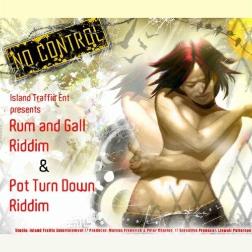 Turn That Body Rum Gall Riddim