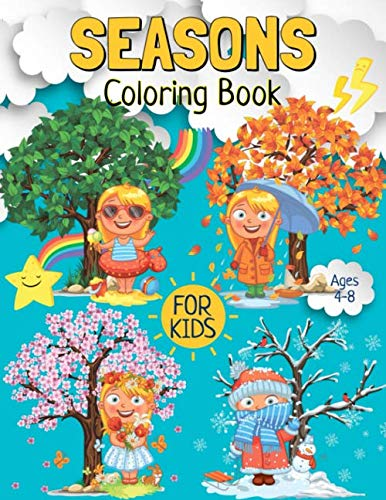 Seasons Coloring Book for Kids Ages 4-8: A Seasons & Holidays Coloring Book for Children (70 Illustrations)