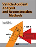 img - for Vehicle Accident Analysis and Reconstruction Methods book / textbook / text book
