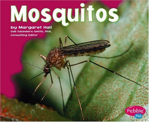 Read Online Mosquitoes (Bugs, Bugs, Bugs!) by Margaret Hall (2006-01-01) PDF