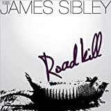 Roadkill by James Sibley