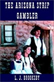 img - for The Arizona Strip Gambler book / textbook / text book