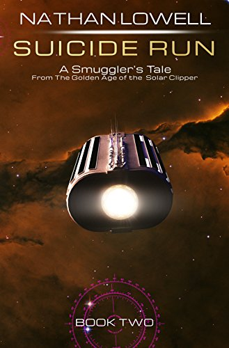 Suicide Run (Smuggler's Tales From the Golden Age of the Solar Clipper Book 2) cover