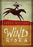 Wind Rider, Susan Williams, 0060872365