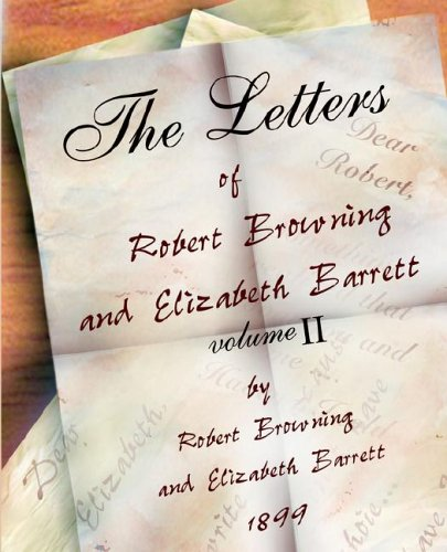 The Letters of Robert Browning and Elizabeth Barret Barrett 1845-1846 vol II ebook