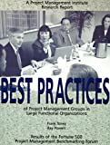 Best Practices of Project Management Groups in Large Functional Organizations, Frank Toney and Ray Powers, 1880410052