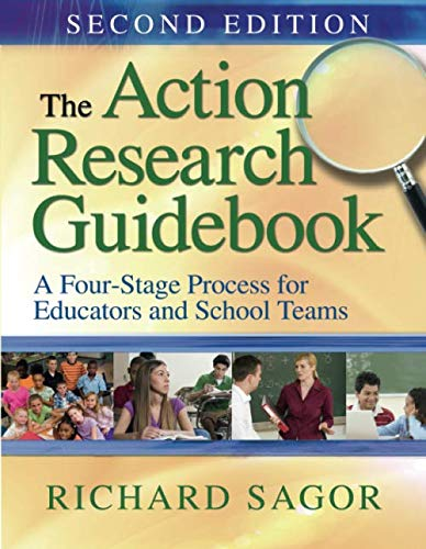 The Action Research Guidebook: A Four-Stage Process for...
