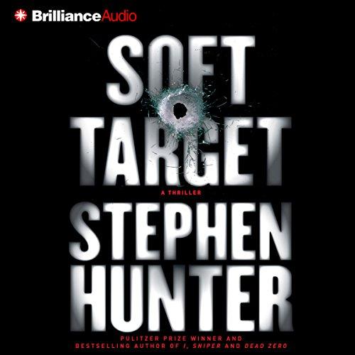 Soft Target: Ray Cruz, Book 1 by Brilliance Audio