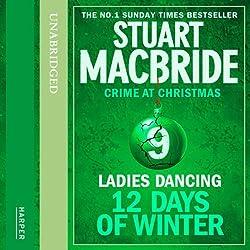 Twelve Days of Winter: Crime at Christmas (9) - Ladies Dancing