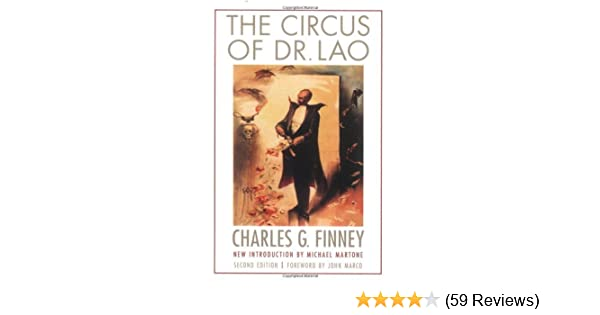 Amazon the circus of dr lao second edition bison frontiers amazon the circus of dr lao second edition bison frontiers of imagination ebook charles g finney john marco michael martone kindle store fandeluxe Images