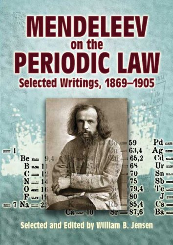 Mendeleev on the Periodic Law: Selected Writings, 1869-1905 (Dover Books on Chemistry)