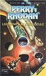 Perry Rhodan, tome 188 : L'Humanité au crépuscule par Scheer