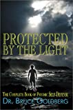 Protected by the Light, Bruce Goldberg, 1587360047
