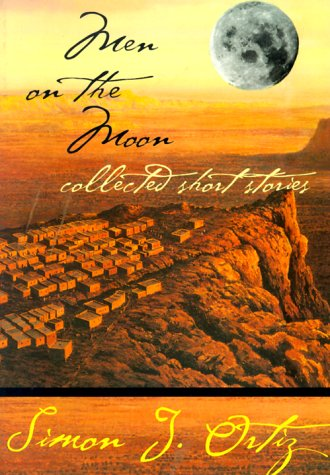 Men on the Moon: Collected Short Stories (Sun Tracks) (The Sun And The Moon Short Story)