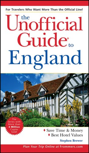 The Unofficial Guide to England (Unofficial Guides) ebook