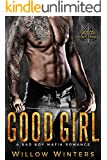 Good Girl: Valetti Crime Family (A Bad Boy Mafia Romance)