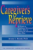 Caregiver's Reprieve, Avrene L. Brandt, 1886230064