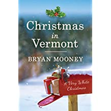 Christmas in Vermont: A Very White Christmas