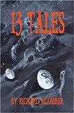 13 Tales, Richard McOmber, 0595665446