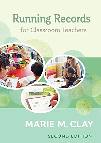 Running Records for Classroom Teachers, Second Edition