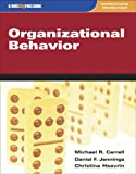 Organizational Behavior, Carrell, Michael R. and Jennings, Daniel F., 1592602274