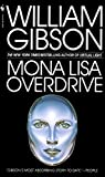 Mona Lisa Overdrive by William Gibson Picture