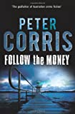 Follow the Money, Peter Corris, 1742373798