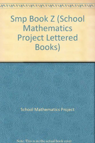 Smp Book Z (School Mathematics Project Lettered Books)