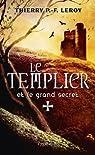 Le Templier et le grand secret: Une enquête de Gondemar le Templier par Leroy