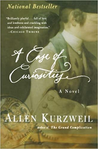 Piqued Case For Curiosity >> A Case Of Curiosities Allen Kurzweil 9780156012898 Amazon Com Books
