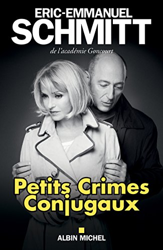 Petits Crimes Conjugaux (ed. 2016) (French Edition)