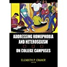 Addressing Homophobia and Heterosexism on College Campuses