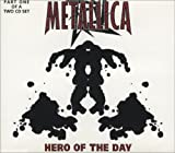 Hero Of The Day, Pt. 1 by Metallica (1998-06-30)
