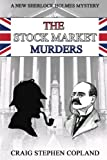 img - for The Stock Market Murders: A New Sherlock Holmes Mystery (New Sherlock Holmes Mysteries) (Volume 21) book / textbook / text book