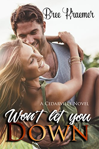 Won't Let You Down (A Cedarville Novel Book 8)