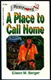 A Place to Call Home, Eileen M. Berger, 1557484104